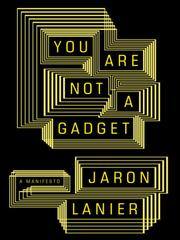 You are not a gadget – Book Review